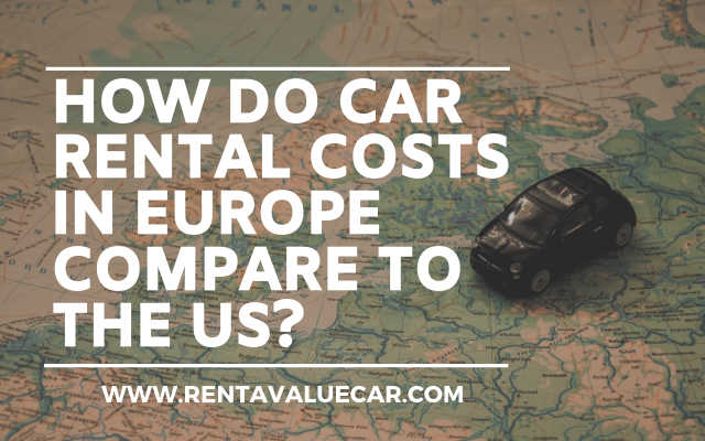 Blog-Header-How-Do-Car-Rental-Costs-in-Europe-Compare-to-the-US