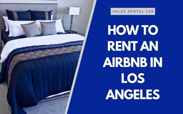 AirBnB and rental car los angeles header