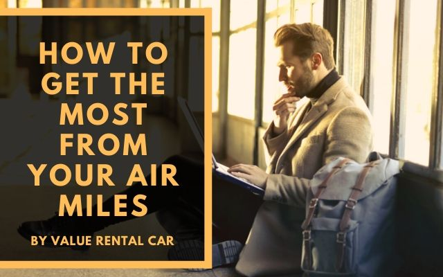Blog Header - How To Get the Most From Your Air MilesBlog