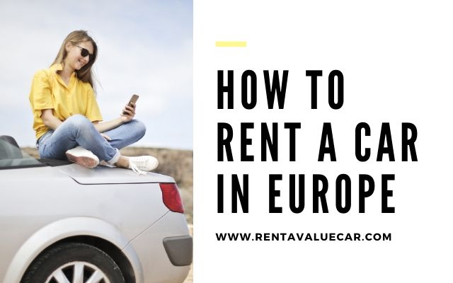 How To Rent A Car in Europe