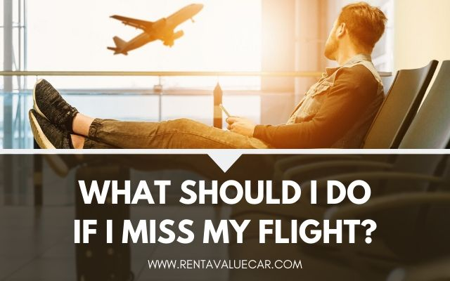 Blog Header - What Should I Do If I Miss My Flight_