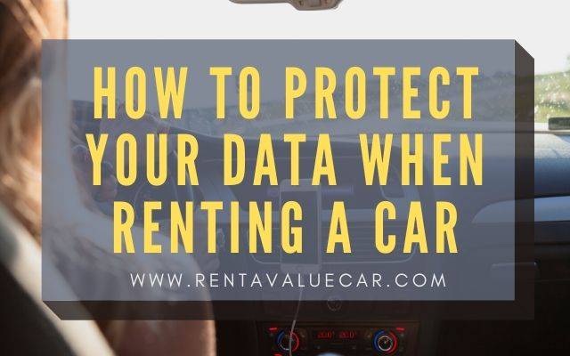 Blog Header - How To Protect Your Data When Renting a Car