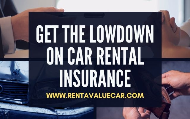 Blog Header - Get the Lowdown on Car Rental Insurance