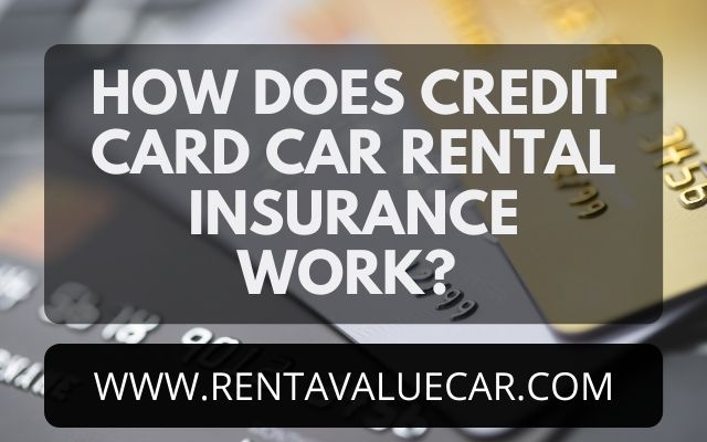 how does credit card car rental work