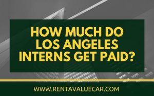 blog header - How Much Do Los Angeles Interns Get Paid