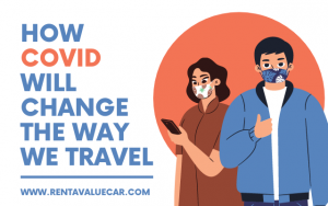 How COVID Will Change The Way We Travel